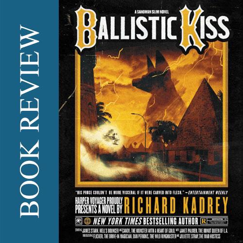 Book Review - Ballistic Kiss by Richard Kadney